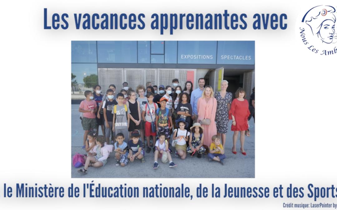 Les vacances apprenantes avec le Ministère de l'Education Nationale